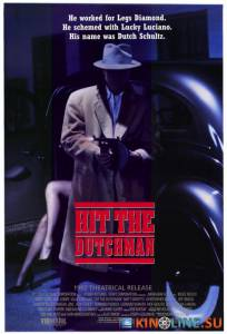 Убрать Голландца  / Hit the Dutchman [1992] смотреть онлайн